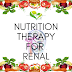 Nutrition Therapy for Renal