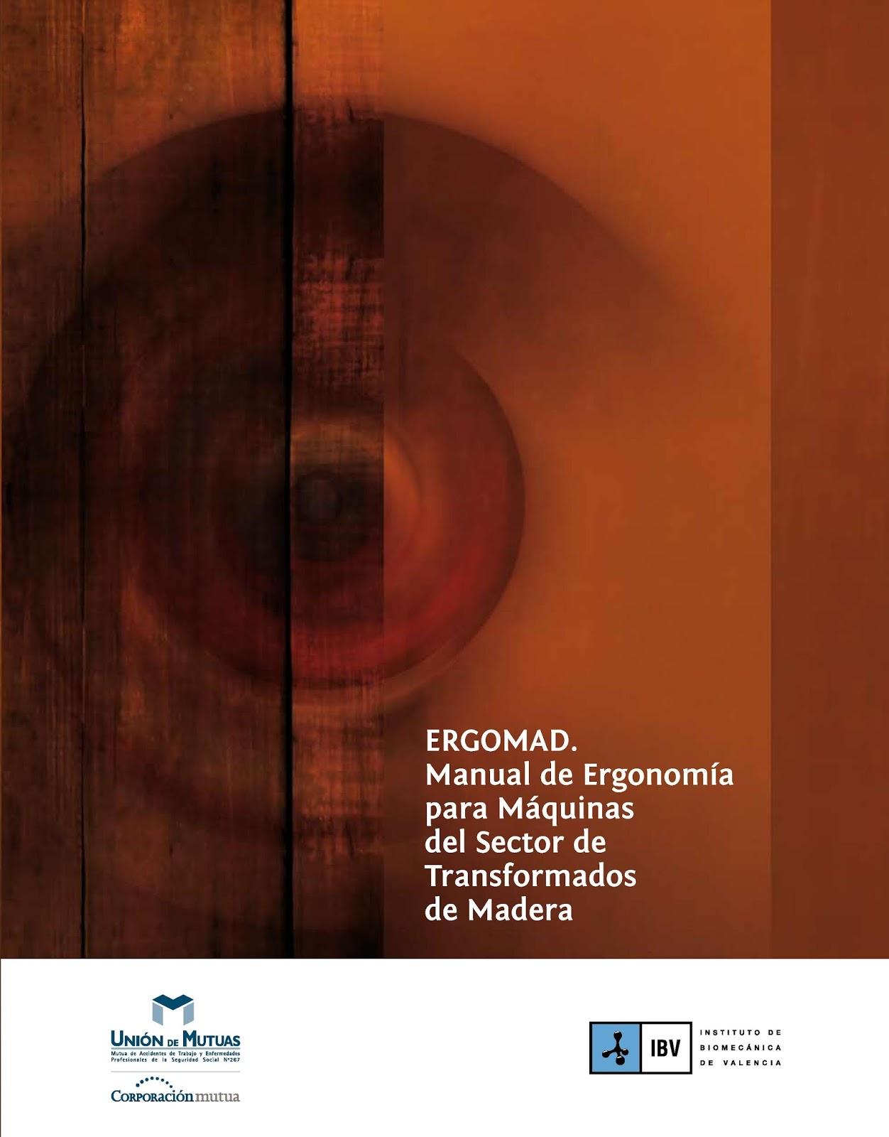 ERGOMAD. Manual de ergonomía para máquinas del sector de transformados de madera
