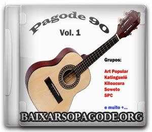 Baixar Pagode 90 Vol. 1
