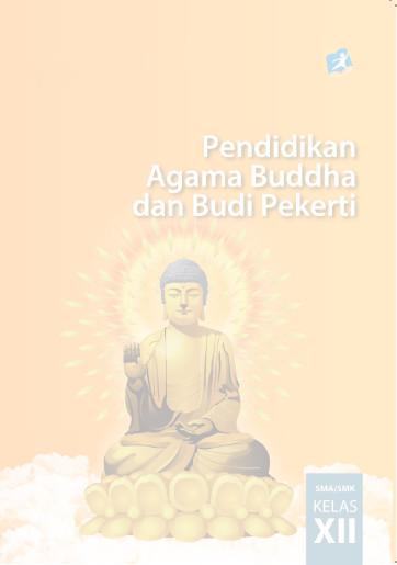 Download Buku Siswa Kurikulum 2013 SMA/SMK/MAN Kelas 12 Mata Pelajaran Pendidikan Agama Buddha dan Budi Pekerti