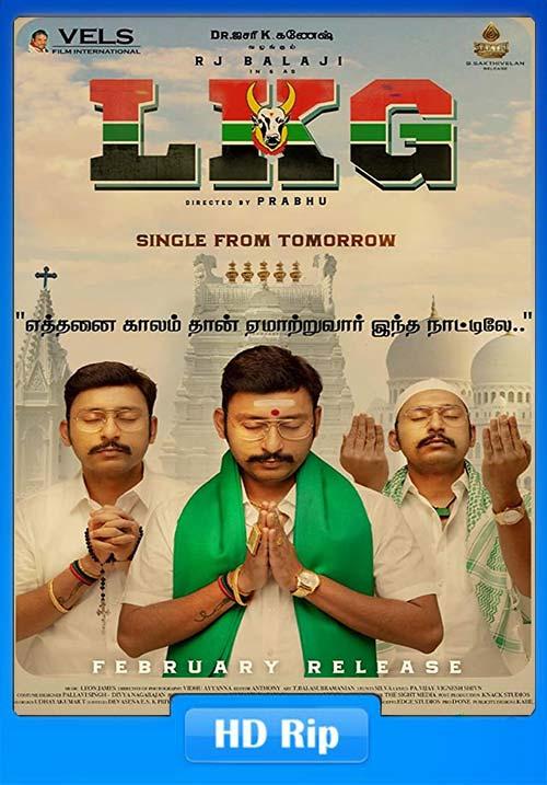 LKG 2019 Tamil HDRip 720p x264 | 480p 300MB | 100MB HEVC