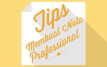 5 Tips Membuat Nota yang Professional