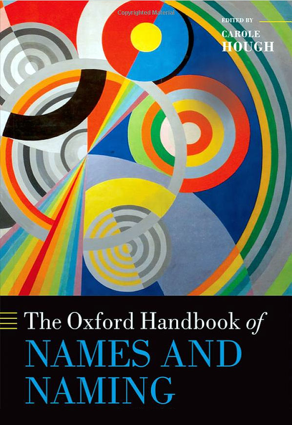 The Oxford Handbook of Names and Naming