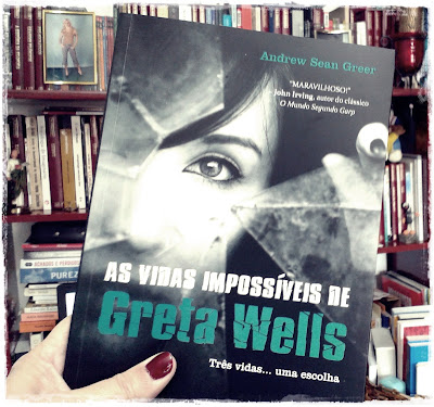 As vidas impossíveis de Greta Wells, de Andrew Sean Greer - Editora Jangada