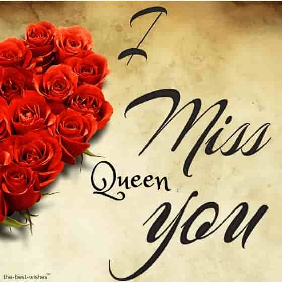 i miss you my queen