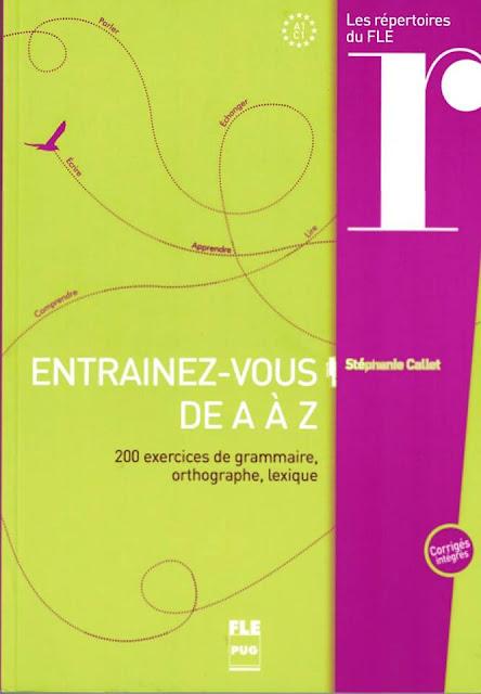 pdf  Entraînez-vous de A à Z : 200 exercices de grammaire, orthographe, lexique