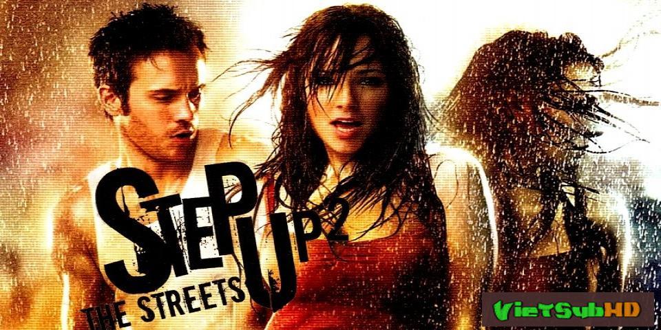 Phim Bước Nhảy Đường Phố 2: Trên Những Con Đường VietSub HD   Step Up 2: The Streets 2008