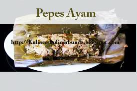 Resep Pepes Ayam Dari Sunda