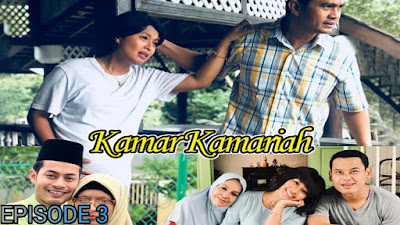 Tonton Drama Kamar Kamariah Episod 3