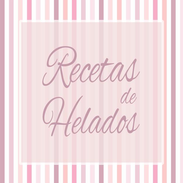 http://www.tumediocupcake.blogspot.com.es/2014/06/recetas-de-helados.html