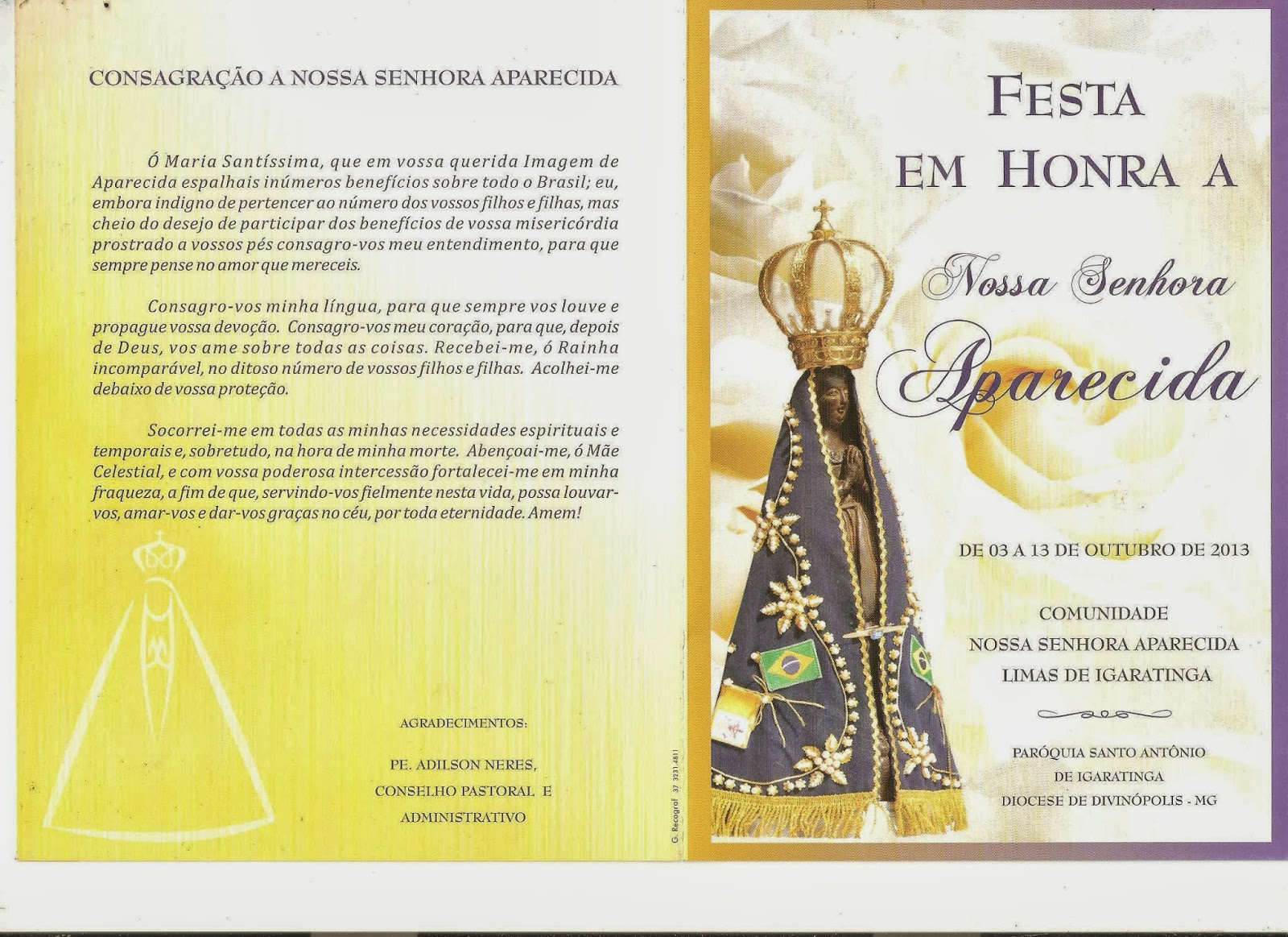 Festa De Nossa Senhora Aparecida: PARÓQUIA SANTO ANTÔNIO: FESTA DE NOSSA SENHORA APARECIDA