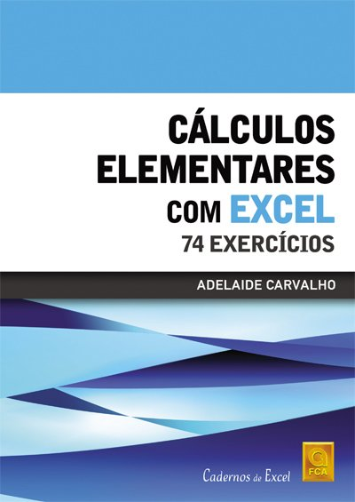 FCA - Cálculos Elementares Com Excel 74 Exercícios