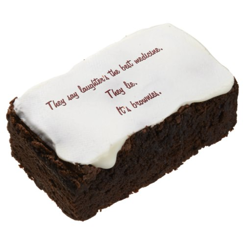 Laughter's The Best Medicine.. | Funny Quote Brownies