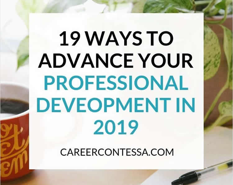 19 Ways to Advance Your Professional Development