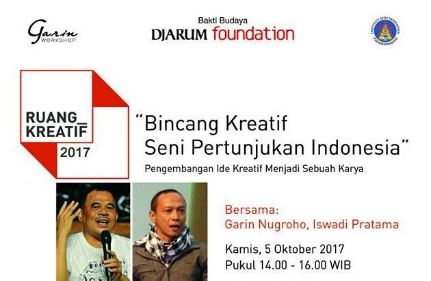 Bincang Kreatif Seni Pertunjukan Indonesia Bersama Garin Nugroho dan Iswadi Pratama