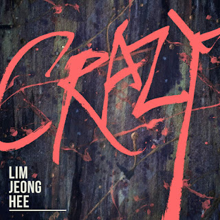 Lim Jeong Hee - Crazy on iTunes