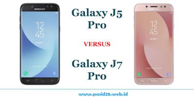 Spesifikasi Perbandingan dan Harga Samsung Galaxy J7 Pro dengan J5 Pro