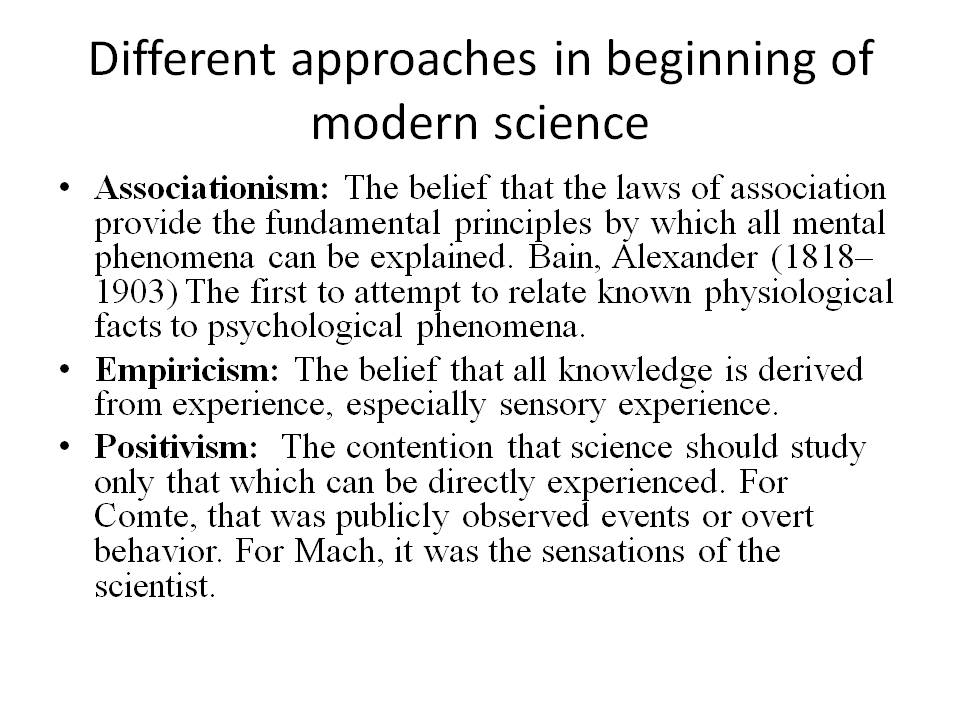 philosophers and scientist of modern psychology Psychology from islamic perspective: contributions of their works seem to be the original ideas for many modern day the ideas of philosophers and scientists.