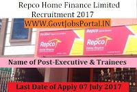 Repco Home Finance Limited Recruitment 2017– Executive & Trainees