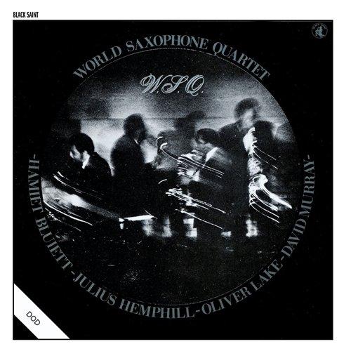 Sound Projections: World Saxophone Quartet (1977-Present