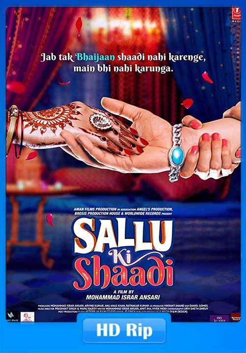 Sallu Ki Shaadi 2017 Hindi 720p HDRip x264 | 480p 300MB | 100MB HEVC Poster