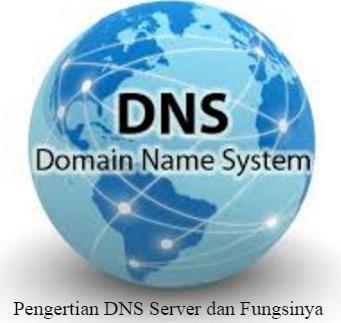 pengertian dns server dan fungsinya