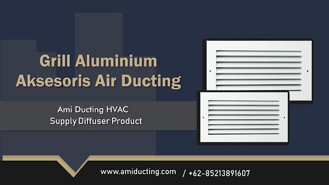 Harga Grille Aluminium Air Ducting AC