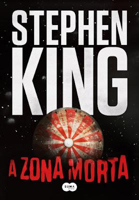 A zona morta, de Stephen King - Editora Suma de Letras