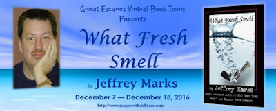 Blog Tour: WHAT FRESH SMELL (Marissa Scott Myteries) by Jeffrey Marks