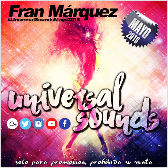 Universal Sounds Mayo 2016 - Fran Márquez