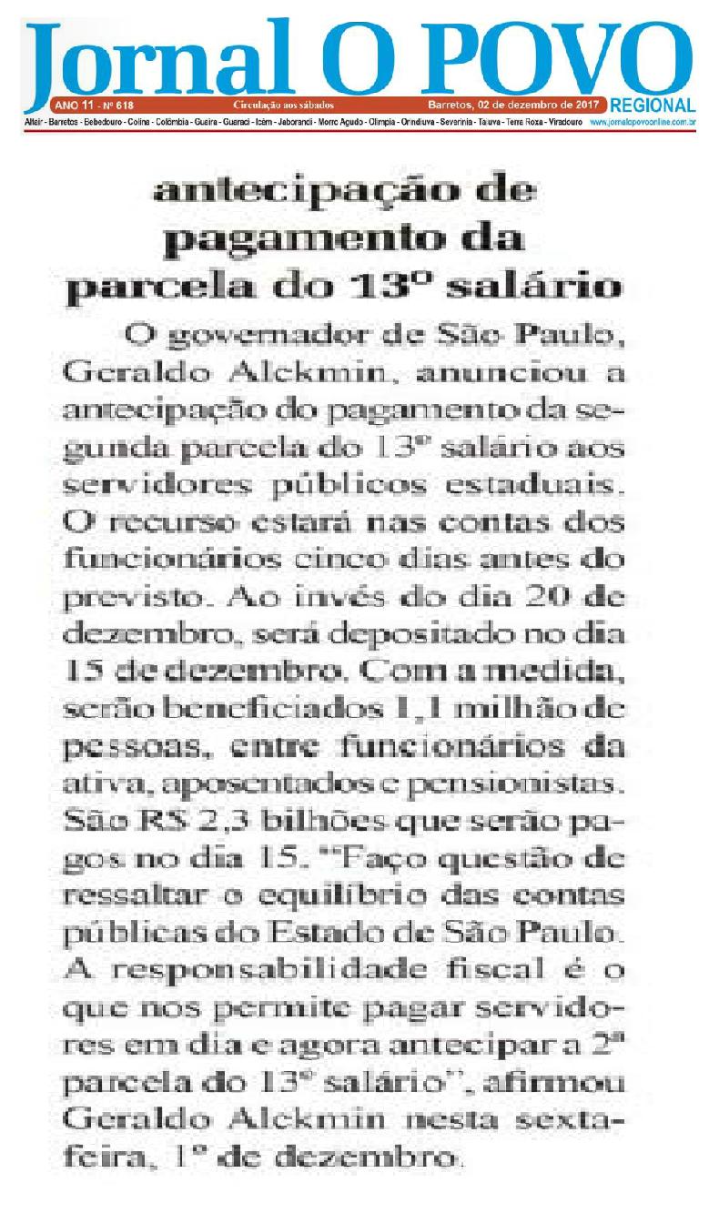 Governo do estado de São Paulo autorizou a antecipação do pagamento da parcela do 13º salário dos servidores estaduais de SP para o dia 15 de dezembro de 2017