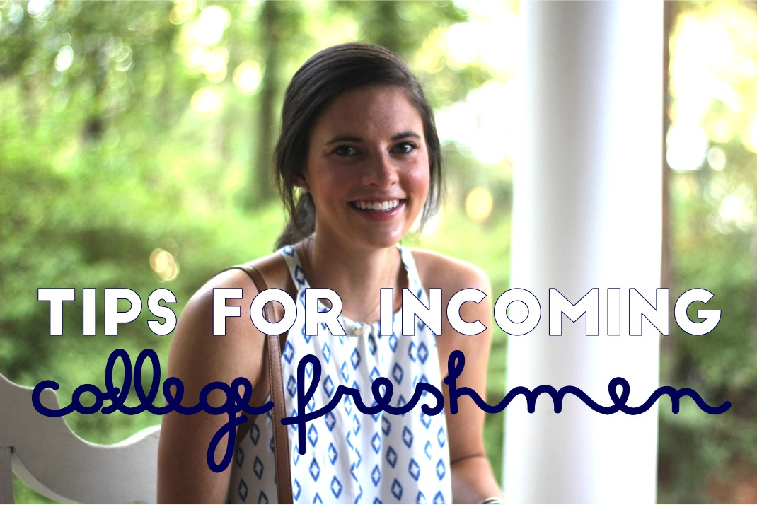 Prep In Your Step Tips For Incoming College Freshmen