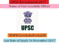 Union Public Service Commission Recruitment 2017- Scientific Officer, Assistant Soil Conservation Officer