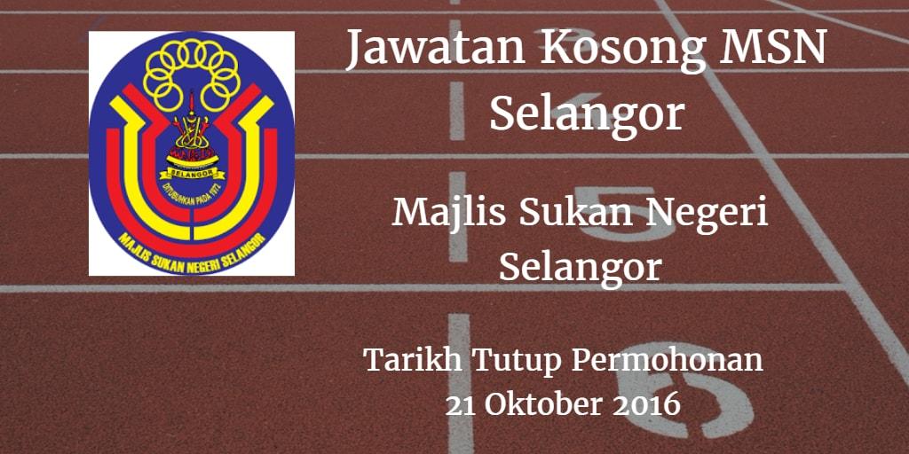 Jawatan Kosong MSN Selangor 21 Oktober 2016