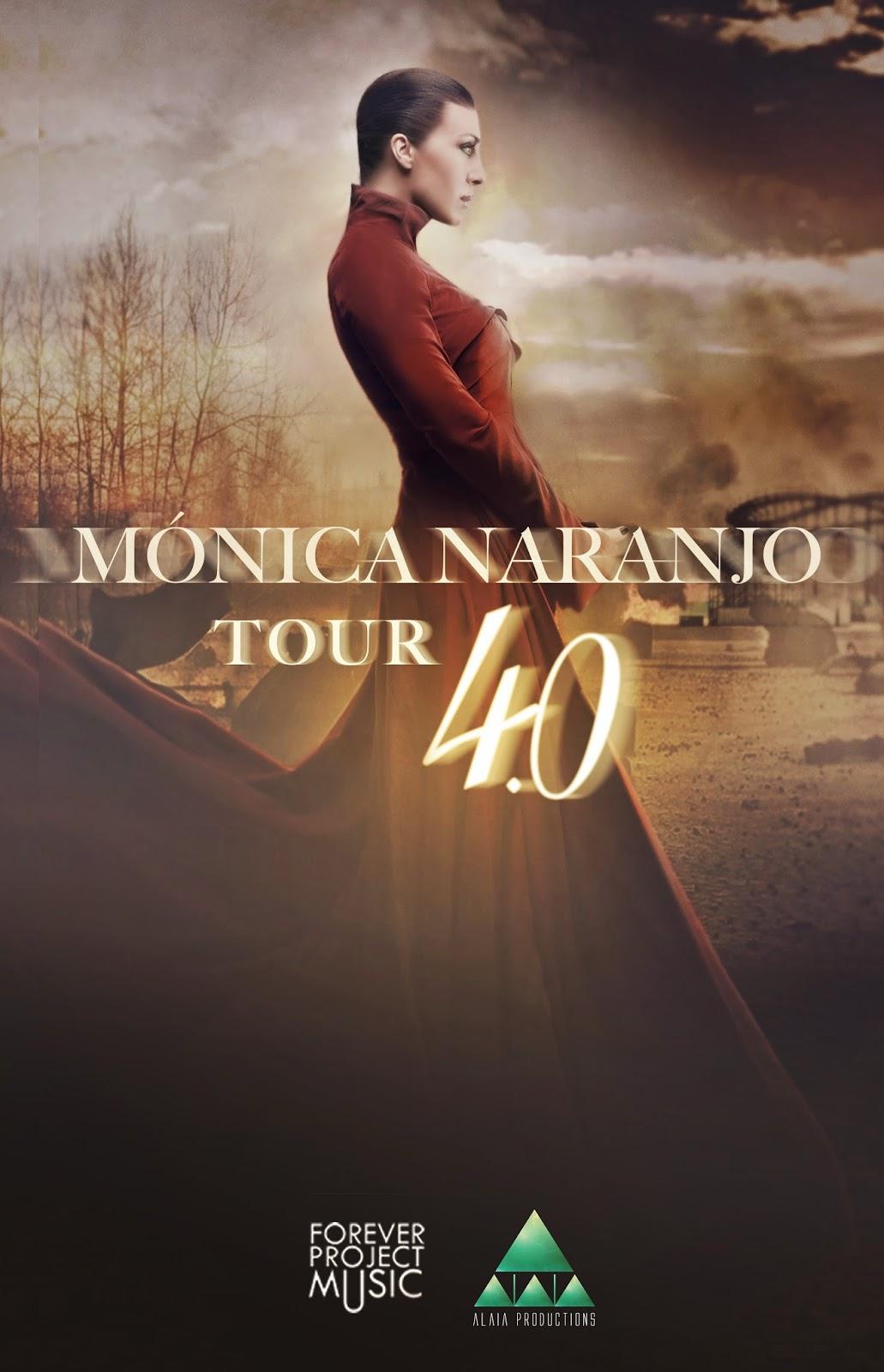 monica naranjo 4.0 tour