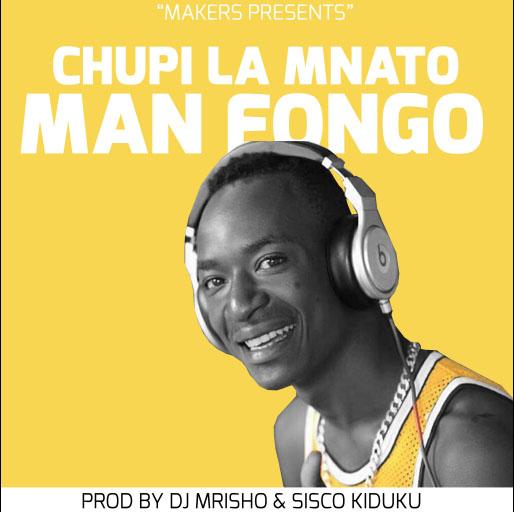 Wimbo Singeli kutoka kwa Man Fongo unaitwa Chupi la mnato