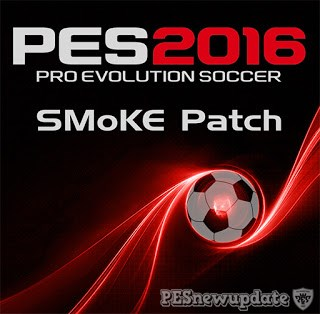 SMoKe Patch FULL with Add-Ons for PES 2016SMoKe Patch FULL with Add-Ons for PES 2016