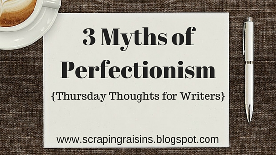 Do you struggle with perfectionism as a writer?