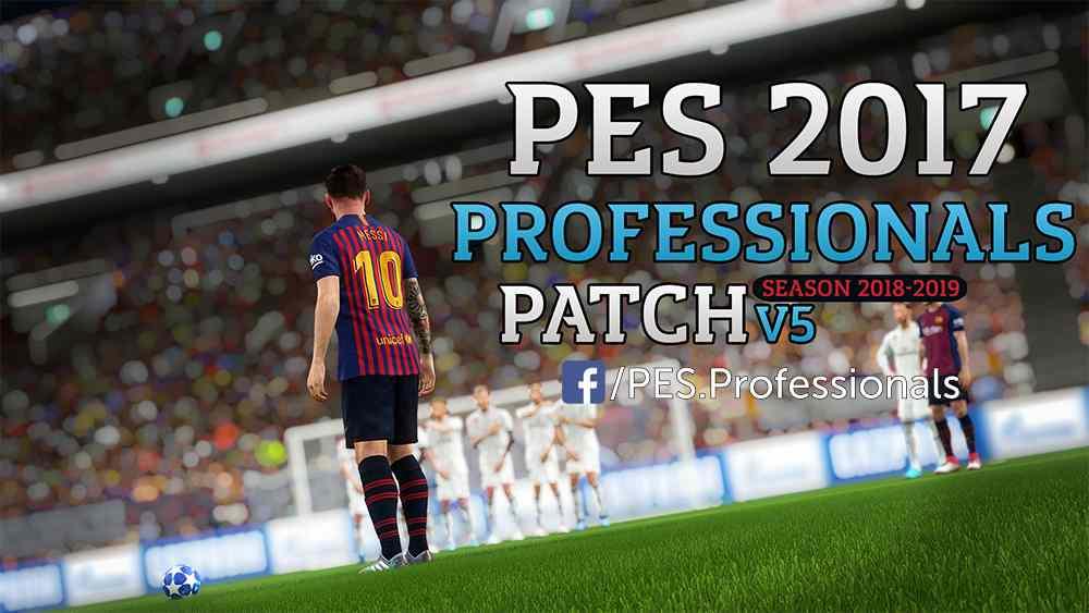 d1292cc84 PES 2017 PES Professionals Patch 2018-19 AIO v5