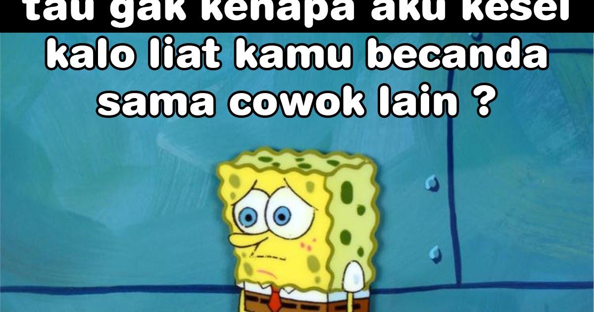 Meme Lucu Spongebob Buat Komen Dp Bbm Lucu Kocak Dan Gokil