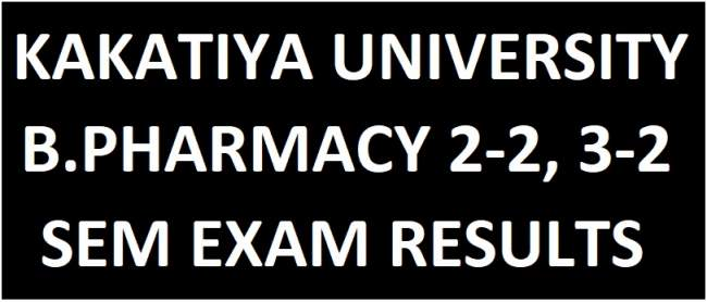 Kakatiya University B.Pharmacy 2-2/3-2 Sem Supply Results Aug 2018