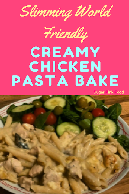 Creamy Chicken Pasta Bake slimming world recipes
