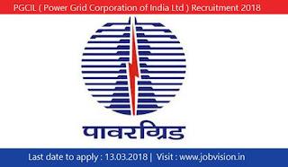 PGCIL ( Power Grid Corporation of India Ltd ) Recruitment 2018