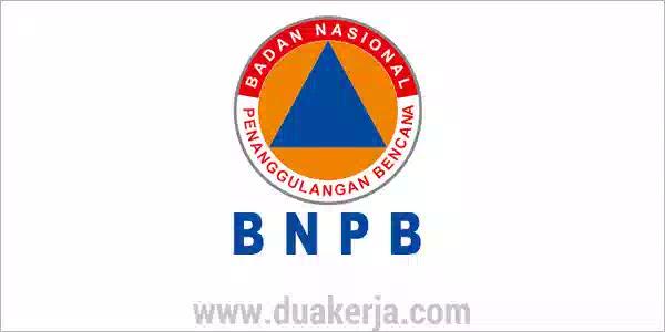 Loker Badan Nasional Penanggulangan Bencana Tahun 2019