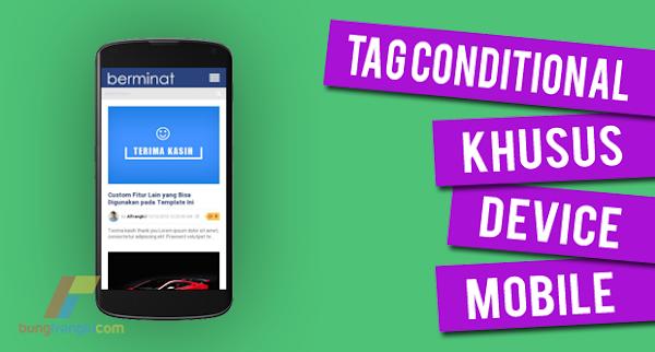 Tag Conditional untuk Menampilkan & Menyembunyikan Widget di Mobile