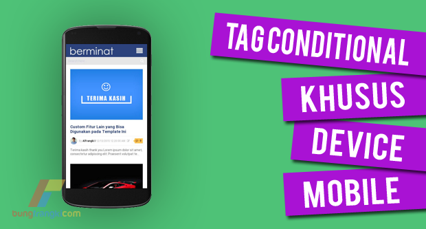 Conditional Tag Khusus Tampilan Mobile