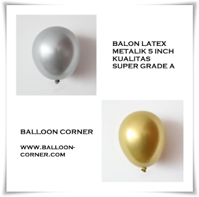 Balon Latex Metalik Gold & Silver 5 Inch Kualitas SUPER Grade A