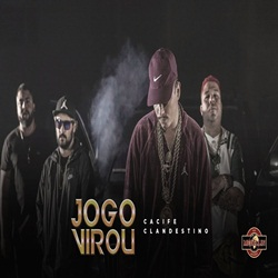 Baixar Jogo Virou - Cacife Clandestino Mp3