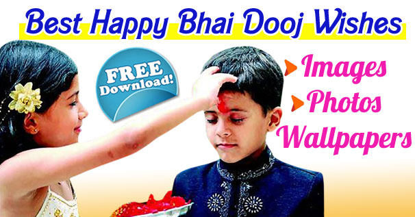 Latest Happy Bhai Dooj 2021 Images, Wishes Wallpapers Gif Download