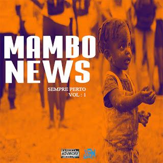 Mambo News - Sempre Perto (Vol. I)